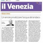 2009-11-28 il venezia - un errore privatizzare l acqua del sindaco